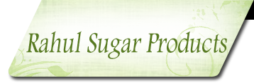 Rahul Sugar Products